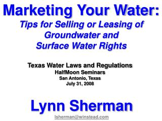 Marketing Your Water: Tips for Selling or Leasing of Groundwater and  Surface Water Rights