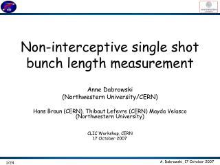 Non-interceptive single shot bunch length measurement