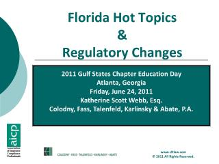 Florida Hot Topics & Regulatory Changes
