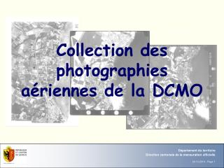 Collection des  photographies aériennes de la DCMO