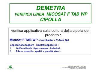 DEMETRA VERIFICA LINEA   MICOSAT F TAB WP CIPOLLA