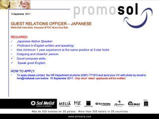 GUEST RELATIONS OFFICER – JAPANESE Melia Bali Indonesia- Kawasan BTDC Nusa Dua-Bali.