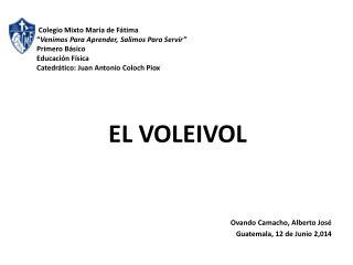 Ovando Camacho, Alberto José Guatemala, 12 de Junio 2,014