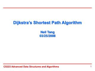 Dijkstra's Shortest Path Algorithm  Neil Tang 03/25/2008