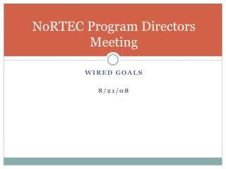 NoRTEC Program Directors Meeting