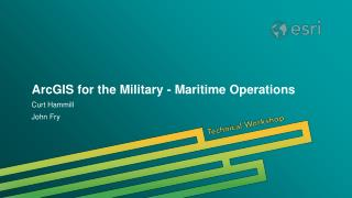 ArcGIS for the Military - Maritime Operations