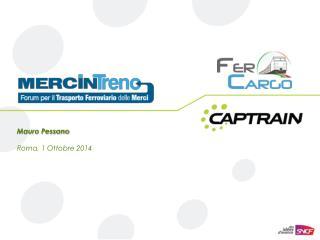 Mauro Pessano Roma ,  1  Ottobre  2014