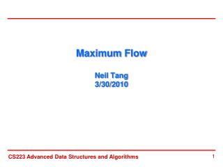 Maximum Flow  Neil Tang 3/30/2010
