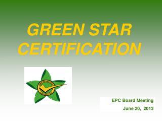 GREEN STAR  CERTIFICATION