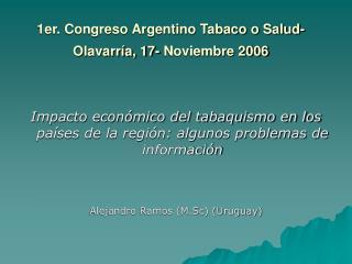 1er. Congreso Argentino Tabaco o Salud-Olavarría, 17- Noviembre 2006
