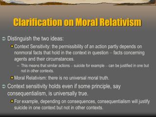 Clarification on Moral Relativism