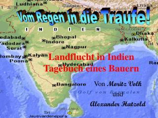 Landflucht in Indien Tagebuch eines Bauern