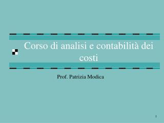 Corso di analisi e contabilità dei costi