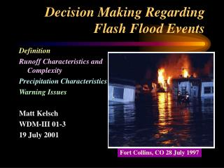 Decision Making Regarding Flash Flood Events