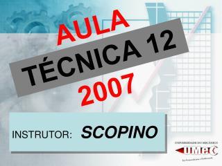AULA  TÉCNICA 12  2007