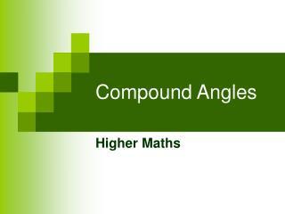 Compound Angles