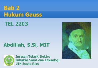 Jurusan Teknik Elektro  Fakultas Sains dan Teknologi UIN Suska Riau
