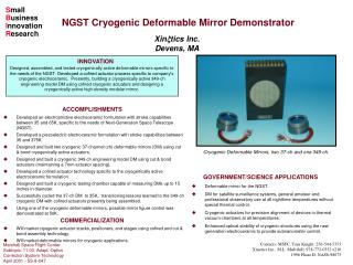 Cryogenic Deformable Mirrors, two 37-ch and one 349-ch.