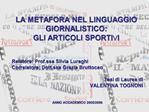 LA METAFORA NEL LINGUAGGIO GIORNALISTICO: GLI ARTICOLI SPORTIVI