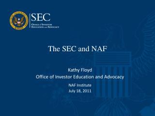 The SEC and NAF