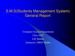 S.M.S(Students Management System) General Report