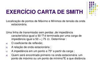 EXERCÍCIO CARTA DE SMITH