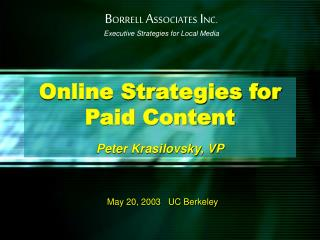 Online Strategies for  Paid Content  Peter Krasilovsky, VP