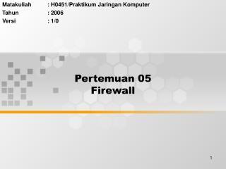 Pertemuan 05 Firewall