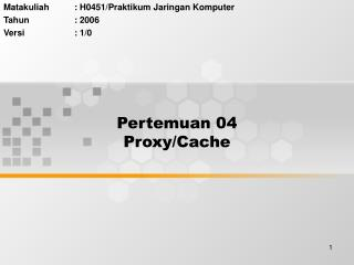 Pertemuan 04 Proxy/Cache