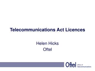 Telecommunications Act Licences