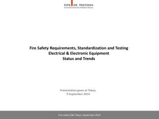 Fire  Safety  R equirements, Standardization  and  T esting  Electrical & Electronic Equipment