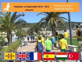 Harjoitus- ja kilpamatkat 2012 - 2013