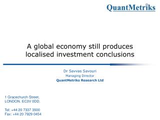 A global economy still produces localised investment conclusions