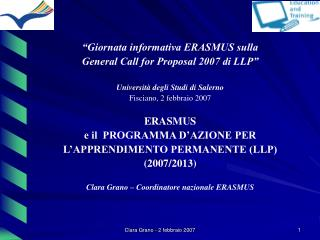 �Giornata informativa ERASMUS sulla  General Call for Proposal 2007 di LLP�