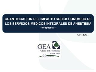 CUANTIFICACION DEL IMPACTO SOCIOECONOMICO DE LOS SERVICIOS MEDICOS INTEGRALES DE ANESTESIA