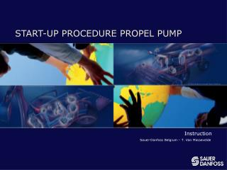 START-UP PROCEDURE PROPEL PUMP