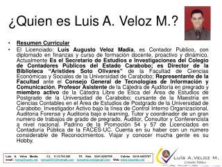 ¿Quien es Luis A. Veloz M.?