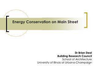 Energy Conservation on Main Street