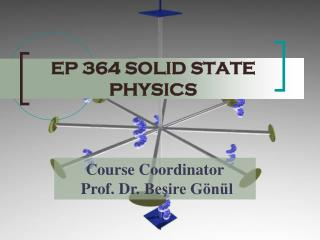 EP 364 SOLID STATE PHYSICS