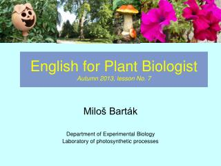English for Plant Biologist Autumn 2013, lesson No. 7