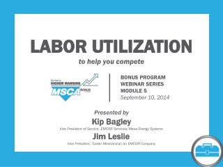LABOR UTILIZATION to help you compete