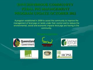 HINCHINBROOK COMMUNITY  FERAL PIG MANAGEMENT  PROGRAM UPDATE OCTOBER 2012