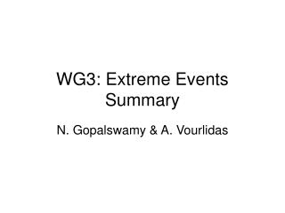 WG3: Extreme Events Summary