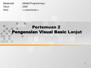 Pertemuan 2 Pengenalan Visual Basic  Lanjut