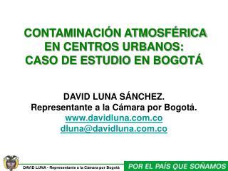 CONTAMINACIÓN ATMOSFÉRICA EN CENTROS URBANOS: CASO DE ESTUDIO EN BOGOTÁ
