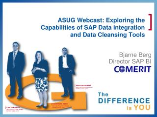 ASUG Webcast: Exploring the Capabilities of SAP Data Integration and Data Cleansing Tools