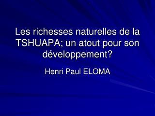Les richesses naturelles de la TSHUAPA; un atout pour son d veloppement