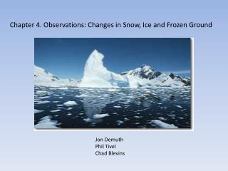 Chapter 4. Observations: Changes in Snow, Ice and Frozen Ground