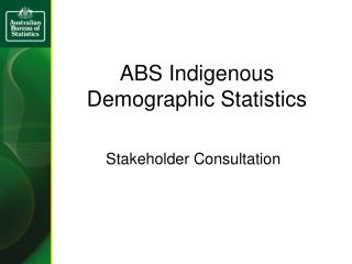 ABS Indigenous Demographic Statistics