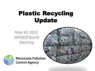 Plastic Recycling Update